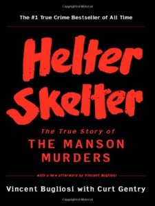 Helter Skelter - The Manson Murders