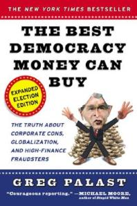 The-Best-Democracy-Money-Can-Buy-9780452285675